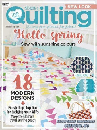 Love Patchwork & Quilting №61 - 2018