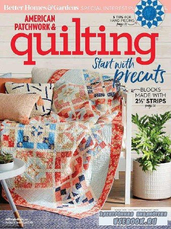 American Patchwork & Quilting №153 - 2018