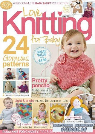 Love Knitting for Baby - August - 2018