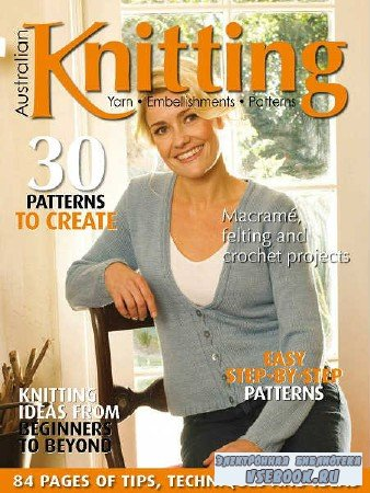 Australian Knitting Vol.10 №3 - 2018