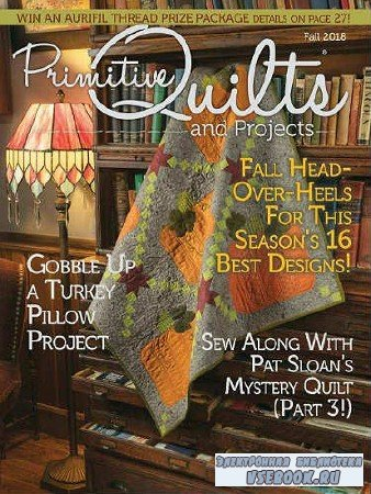 Primitive Quilts and Projects - Fall - 2018