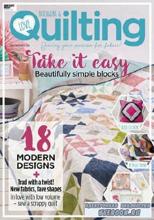 Love Patchwork & Quilting №65 - 2018