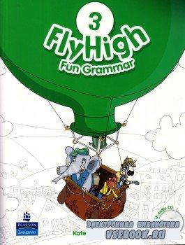 Fan Grammar. FlyHigh. Грамматика. 3 класс.