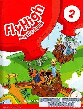 FlyHigh. Pupil's Book. Учебник. 2 класс.