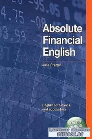 Julie Pratten - Absolute Financial English Book: English for Finance and Accounting (2008)