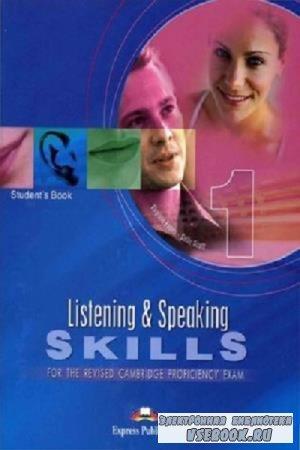 Virginia Evans, Sally Scott - Listening and Speaking Skills 1 for the Revised Cambridge Proficiency Exam (2002)