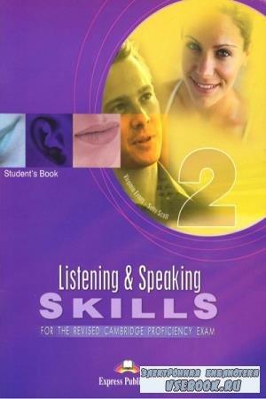 Virginia Evans, Sally Scott - Listening and Speaking Skills 2 for the Revised Cambridge Proficiency Exam (2002)