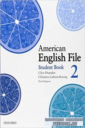 Clive Oxenden, Christina Latham - American English File 2 (2008)