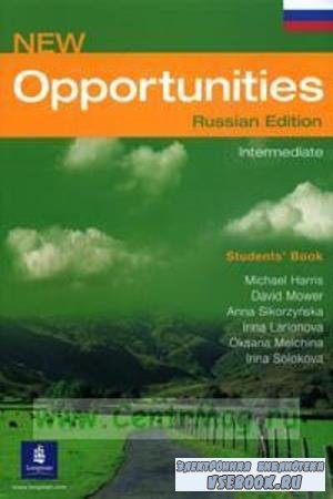Michael Harris, David Mower - New Opportunities Intermediate Russian Edition (2008)