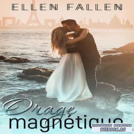 Ellen Fallen. Магнитная буря (Аудиокнига)
